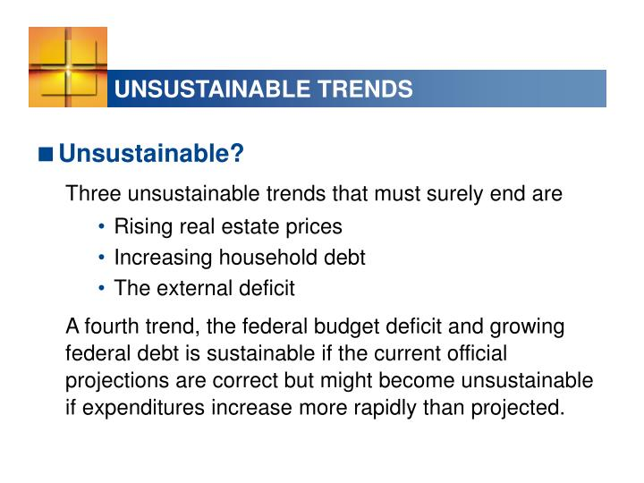 UNSUSTAINABLE TRENDS
