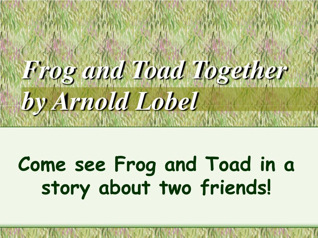 frog and toad together by arnold lobel l.