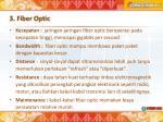 3 fiber optic