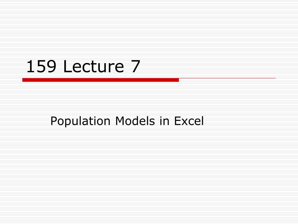 159 Lecture 7