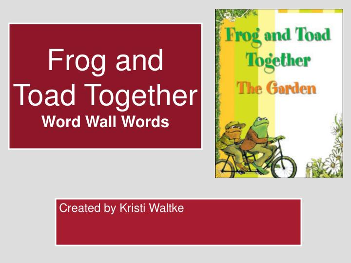 frog and toad together word wall words n.