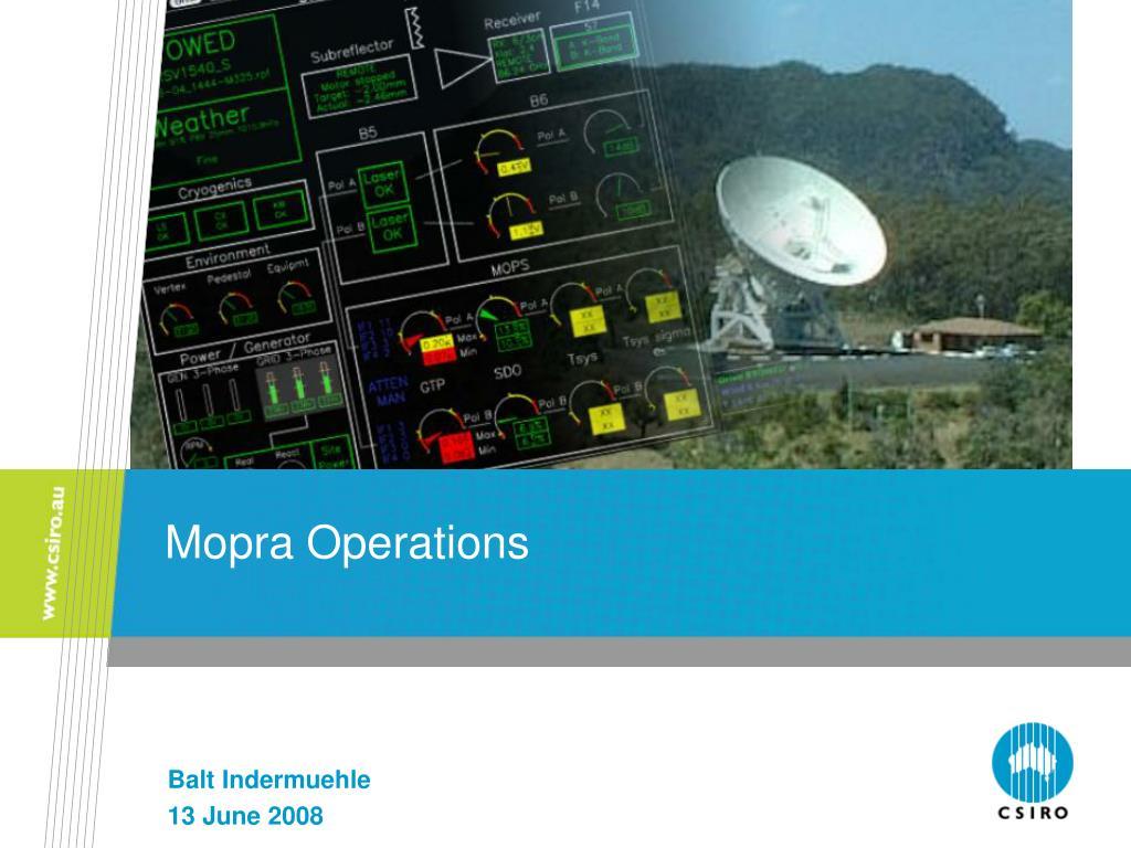 mopra operations