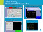 remote observing recommended 4 quad screen setup
