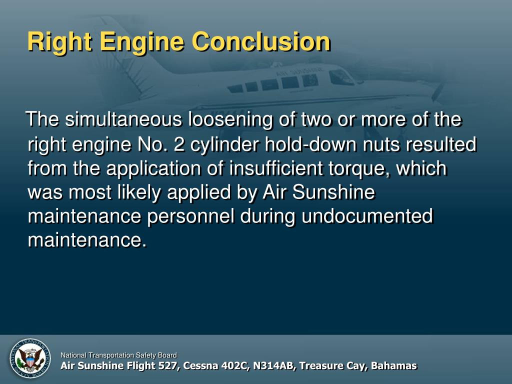 Right Engine Conclusion