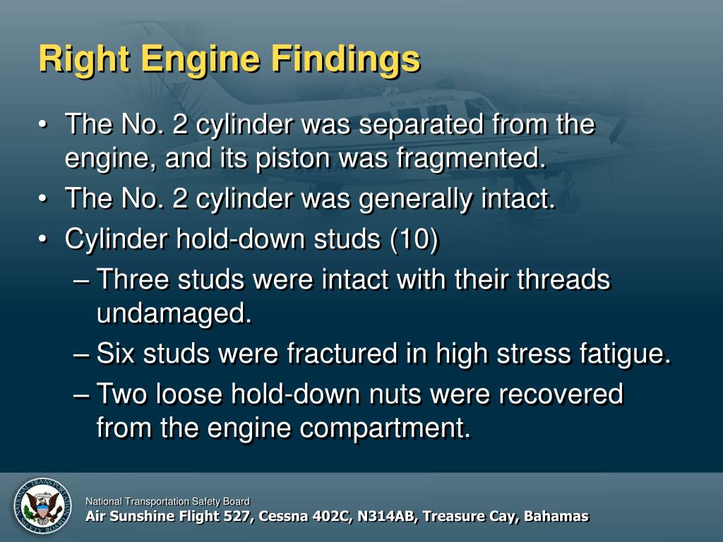 Right Engine Findings