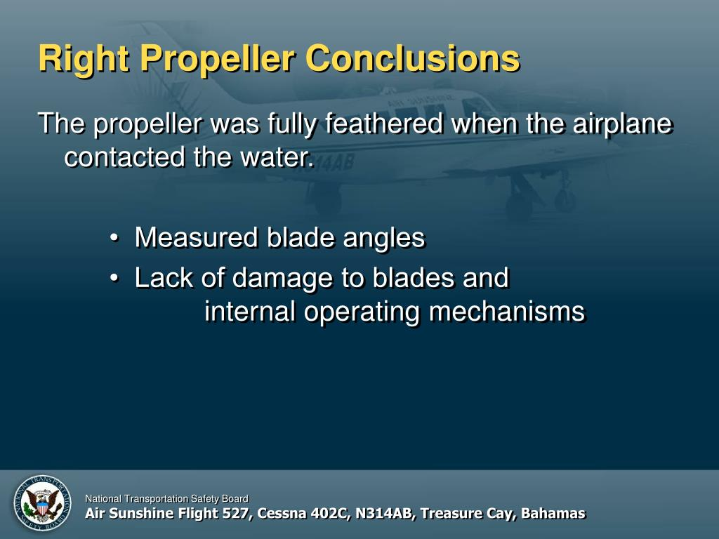 Right Propeller Conclusions
