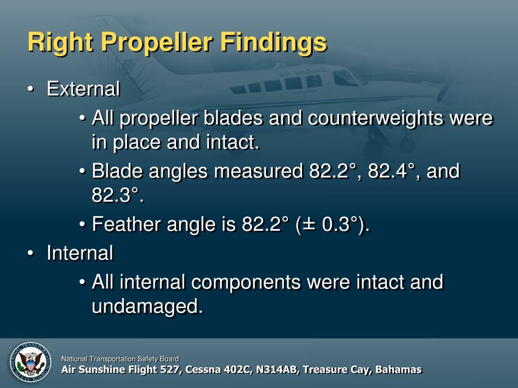 Right Propeller Findings