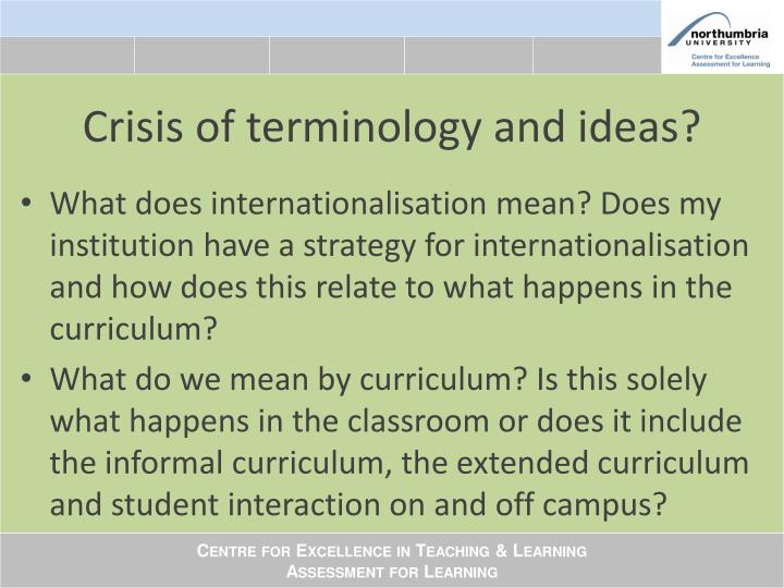 Crisis of terminology and ideas?