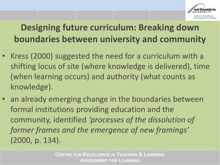 Designing future curriculum: