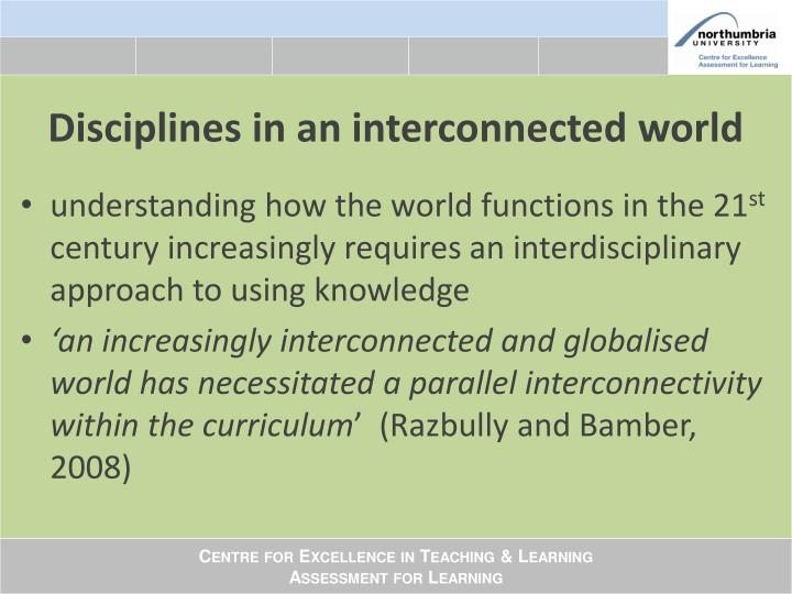 Disciplines in an interconnected world