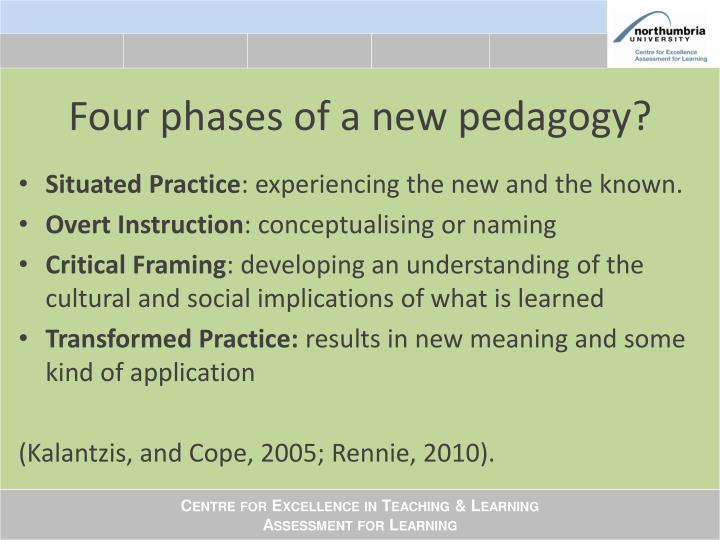 Four phases of a new pedagogy?