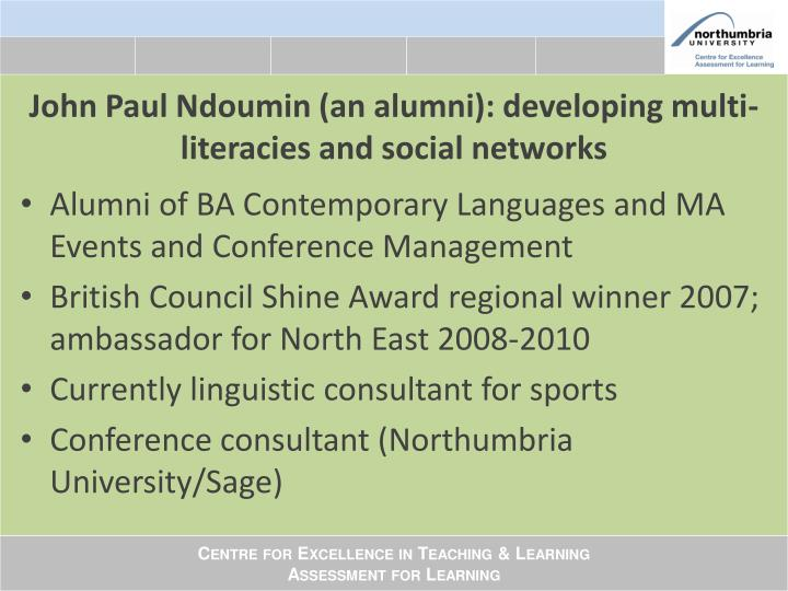John Paul Ndoumin (an alumni): developing multi-literacies and social networks