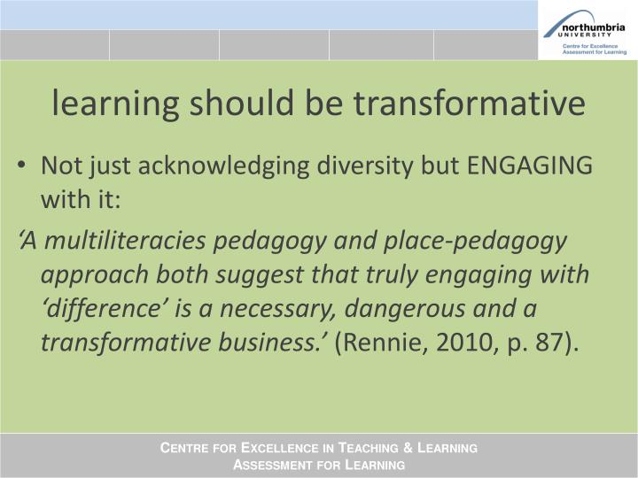 learning should be transformative