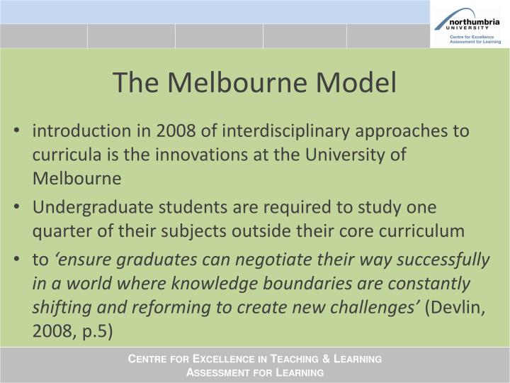 The Melbourne Model