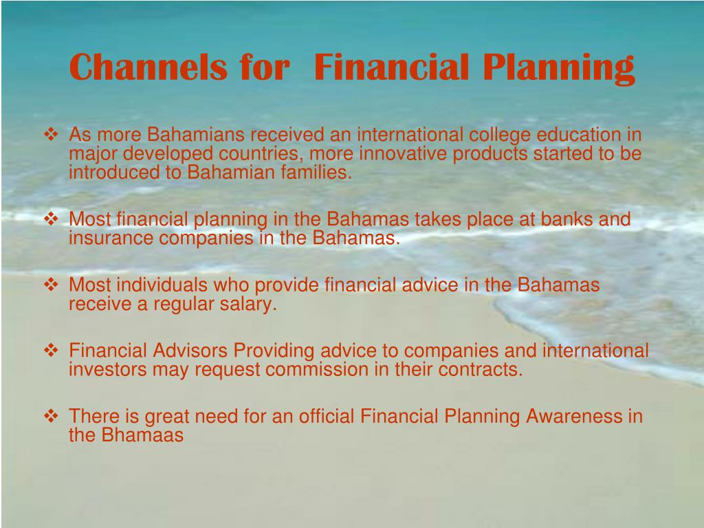 Channels for  Financial Planning