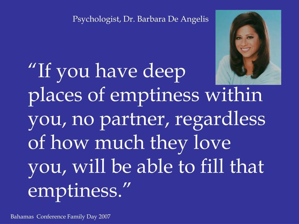 Psychologist, Dr. Barbara De Angelis
