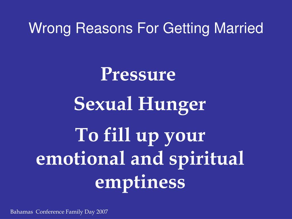 Wrong Reasons For Getting Married