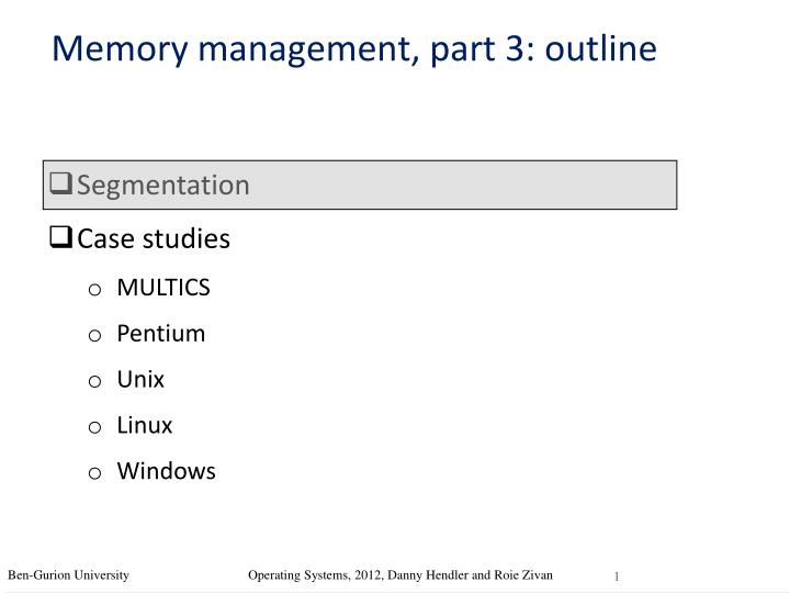 memory management essay The difference between windows and linux memory direction starts with understanding the demands of memory direction in today's multiprogramming systems memory direction demands are resettlement protection sharing local organisation and.