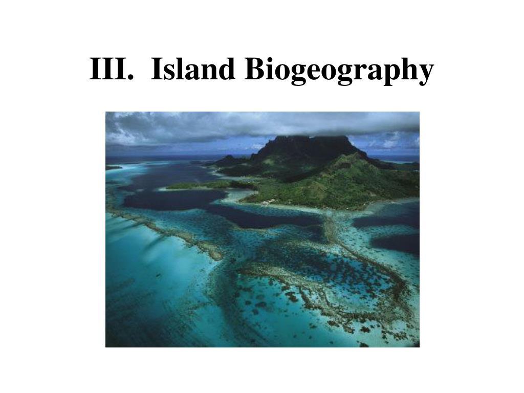 iii island biogeography l.