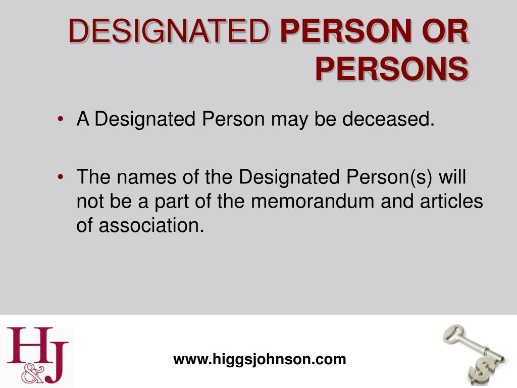 A Designated Person may be deceased.
