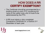 how does a rr certify exemption29