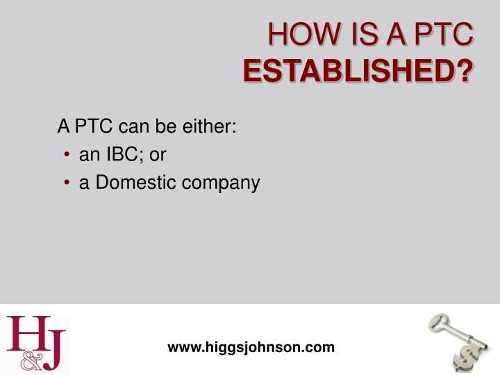 How is a ptc established