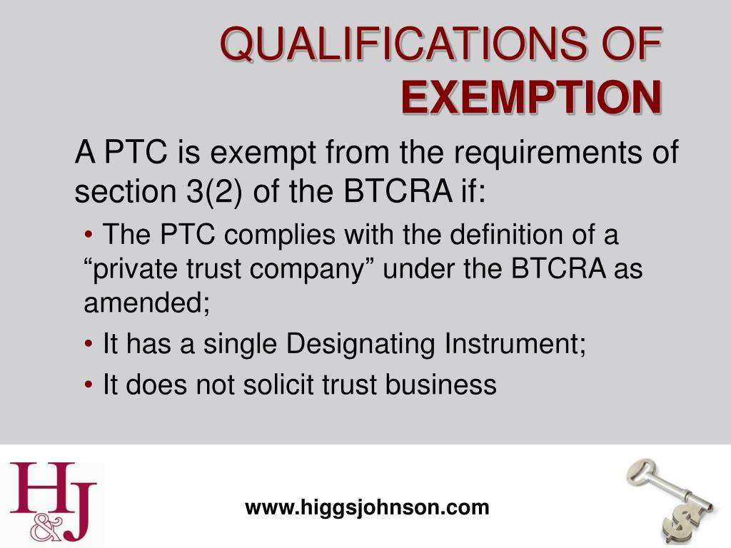 A PTC is exempt from the requirements of section 3(2) of the BTCRA if: