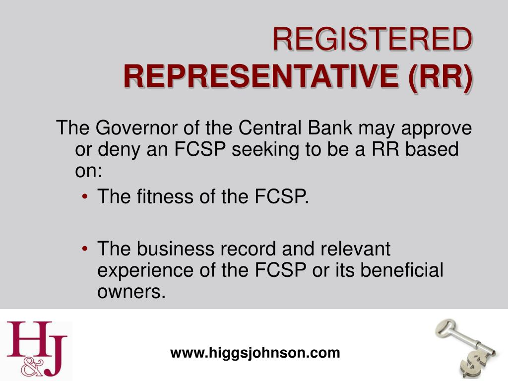The Governor of the Central Bank may approve or deny an FCSP seeking to be a RR based on: