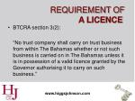 requirement of a licence