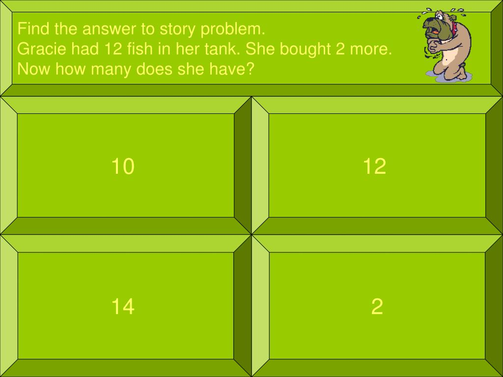 Find the answer to story problem.