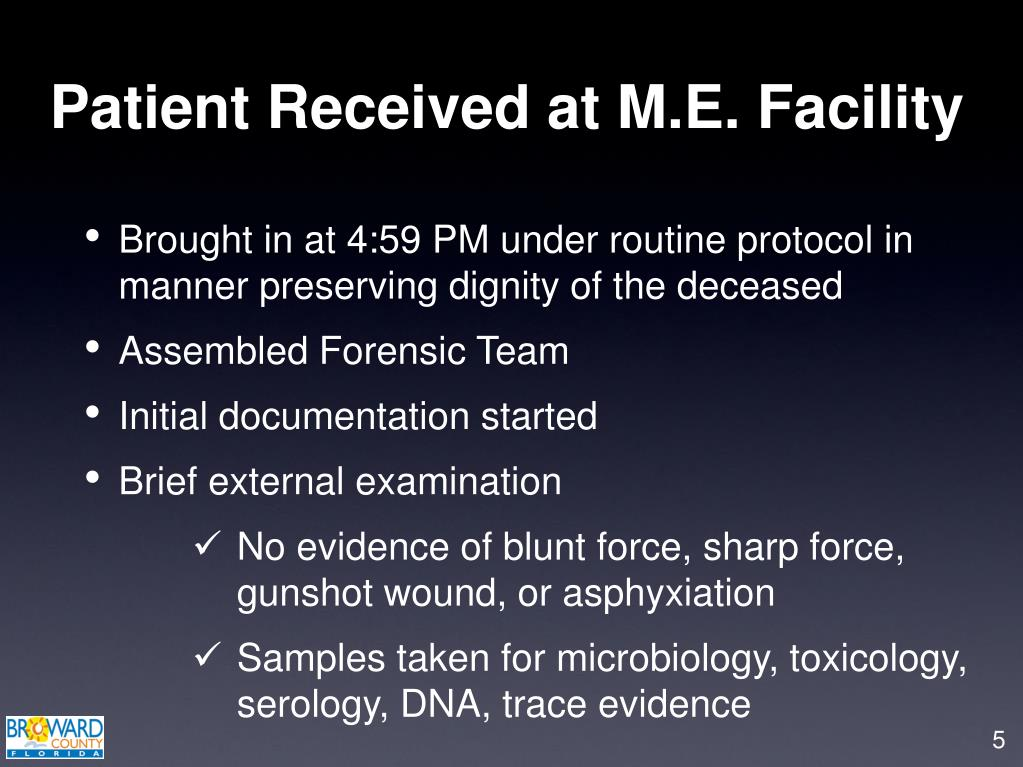 Patient Received at M.E. Facility