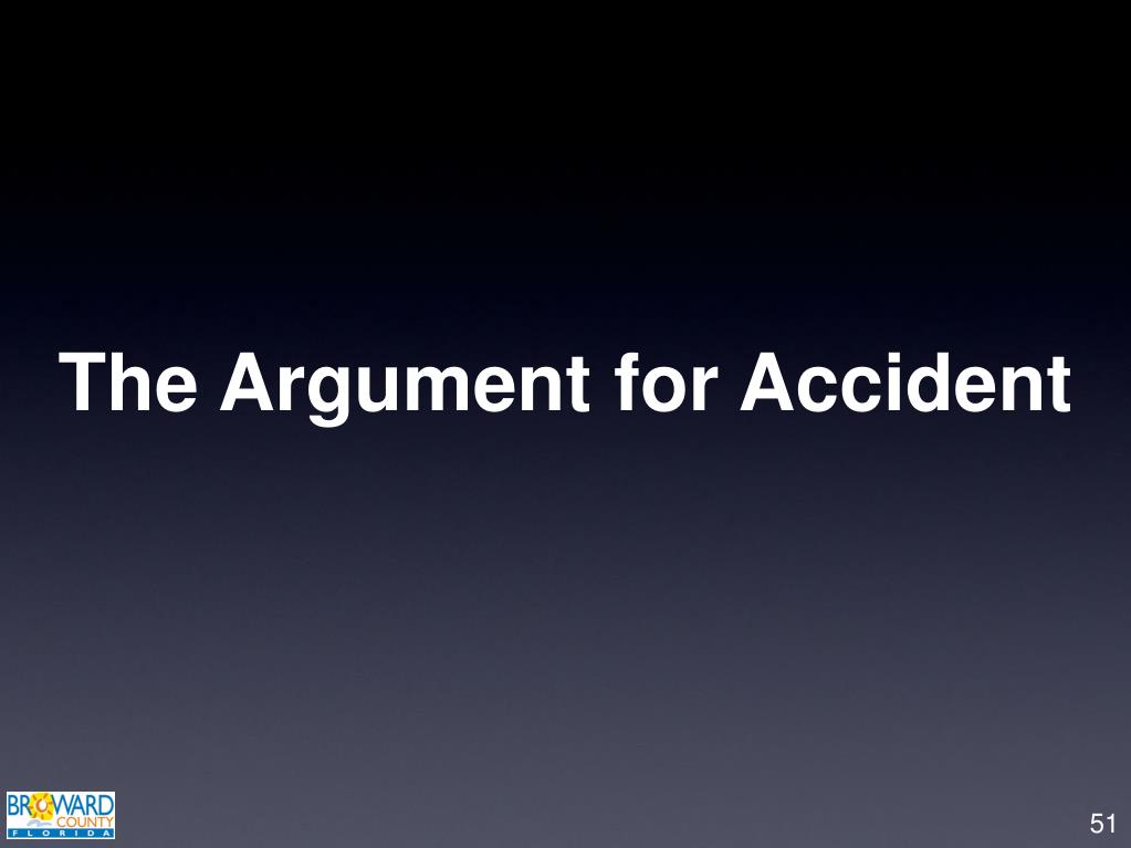 The Argument for Accident
