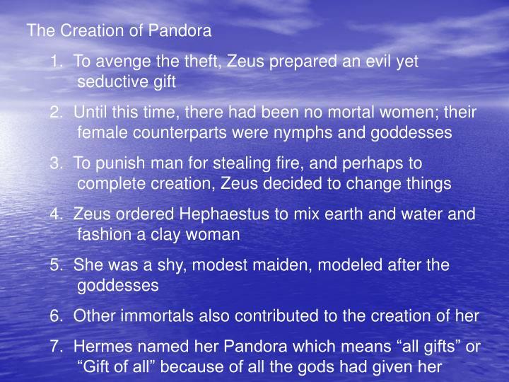 The Creation of Pandora