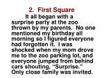 2 first square