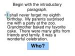 begin with the introductory paragraph5