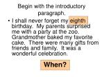 begin with the introductory paragraph7