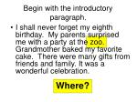begin with the introductory paragraph8