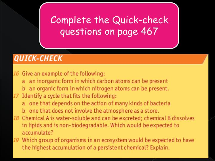 Complete the Quick-check questions on page 467