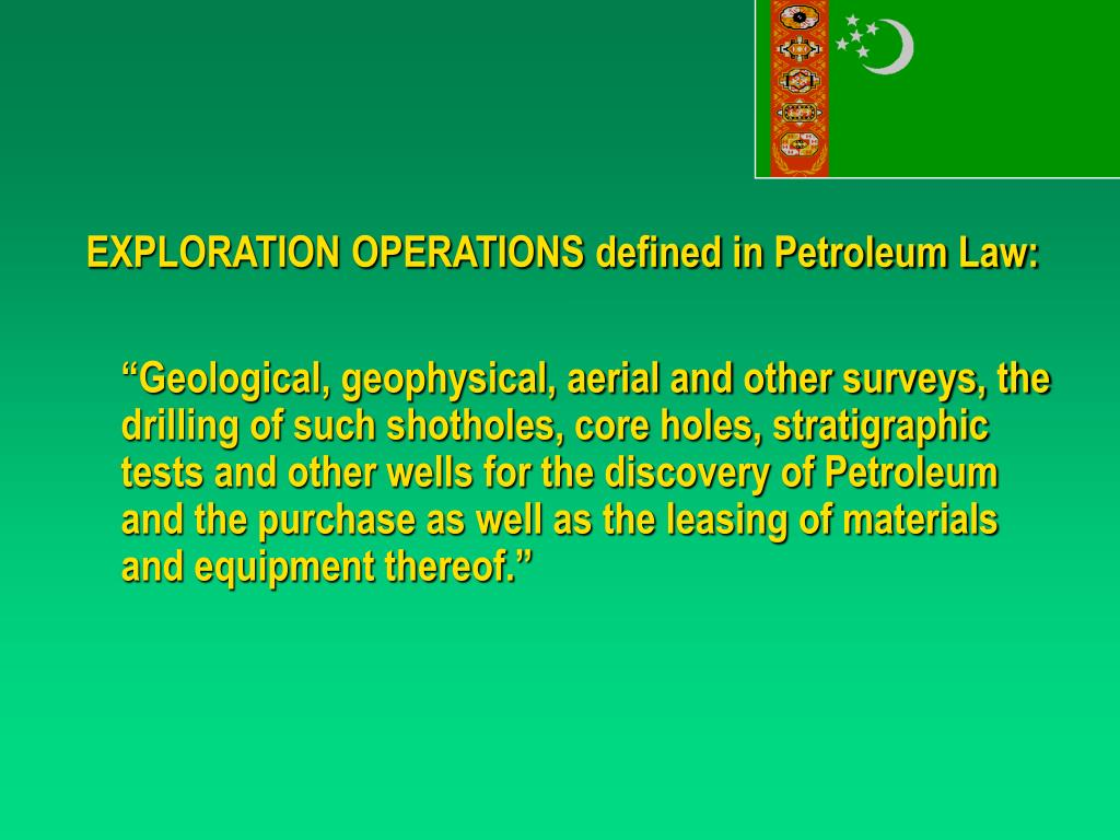 EXPLORATION OPERATIONS defined in Petroleum Law: