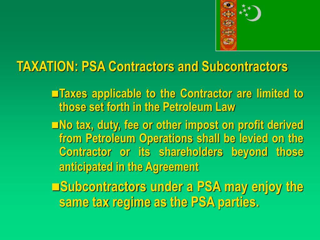 TAXATION: PSA Contractors and Subcontractors