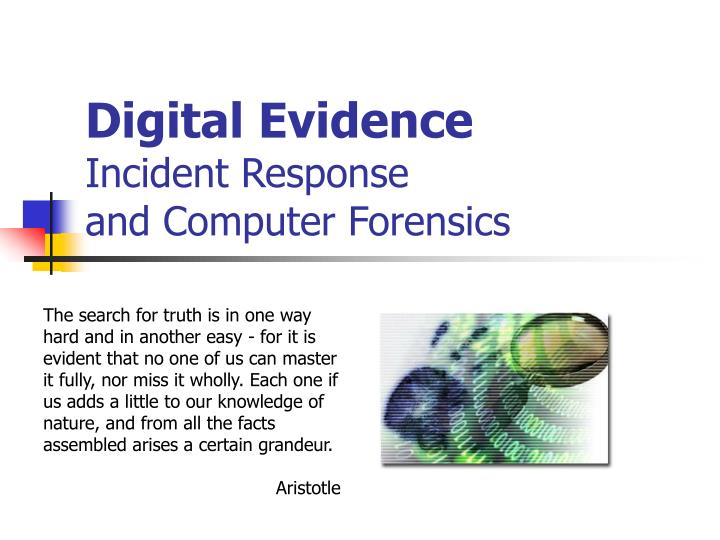 digital evidence incident response and computer forensics n.