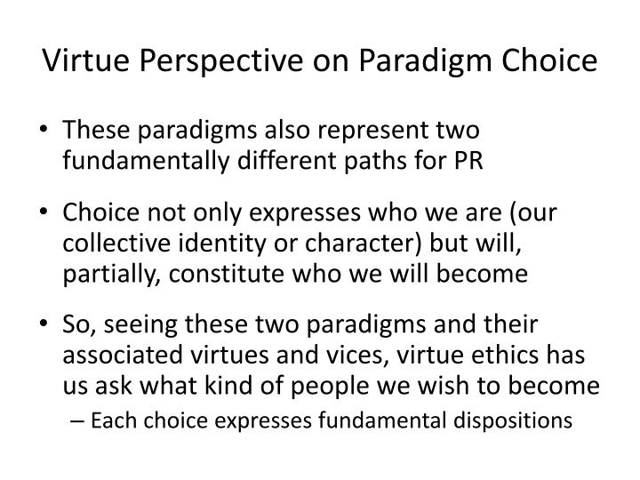 Virtue Perspective on Paradigm Choice