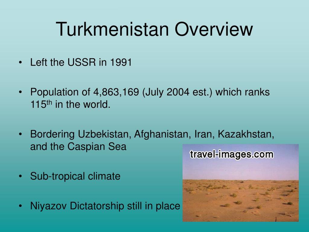 Turkmenistan Overview