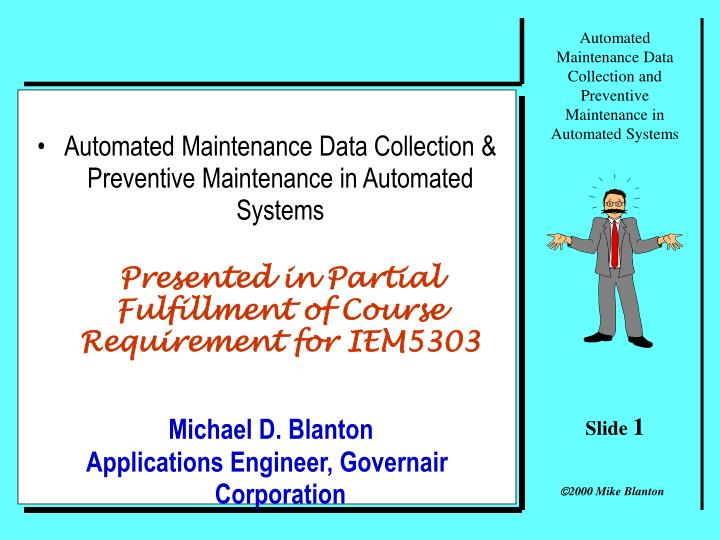 PPT - Automated Maintenance Data Collection & Preventive