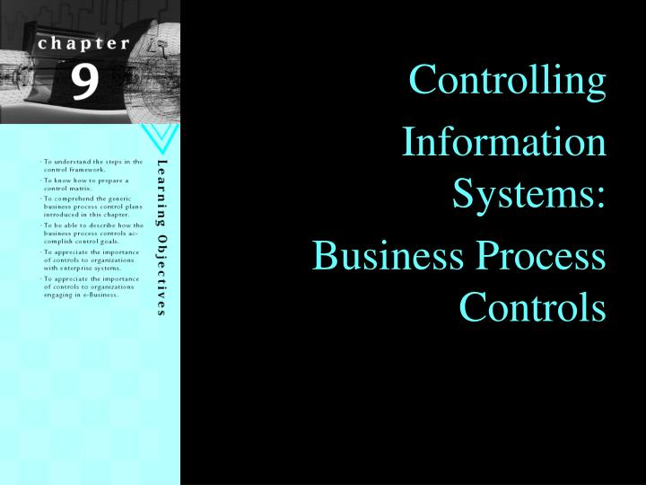 controlling information systems business process controls n.