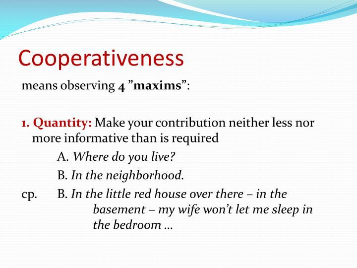 Cooperativeness