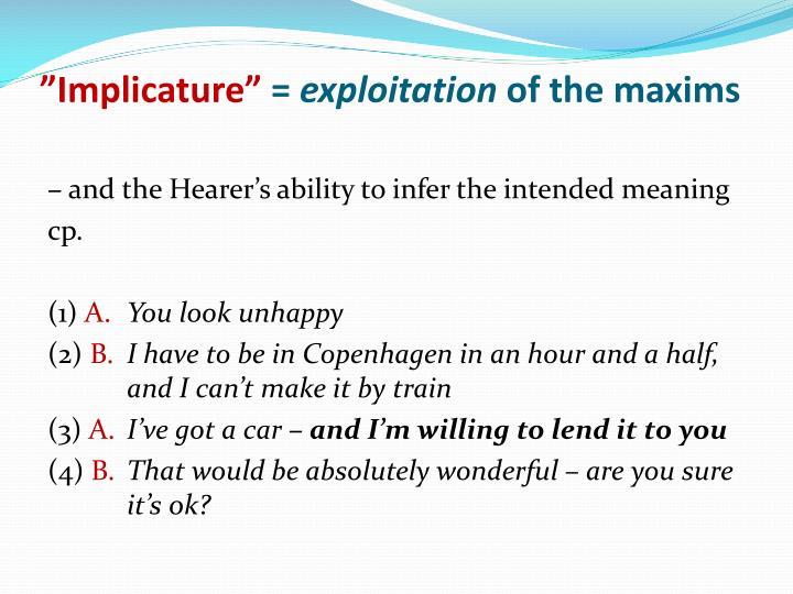 """""""Implicature"""""""