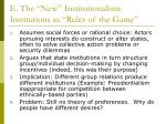 e the new institutionalism institutions as rules of the game