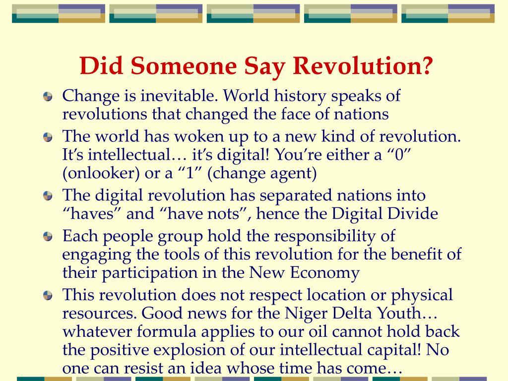 Did Someone Say Revolution?