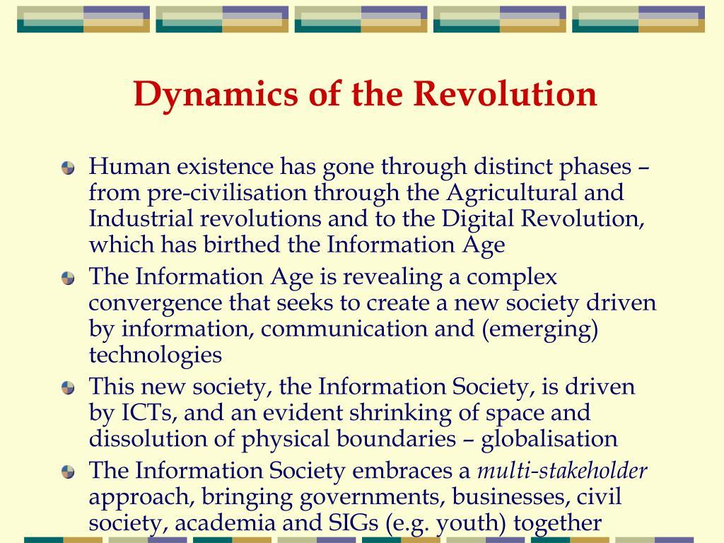 Dynamics of the Revolution